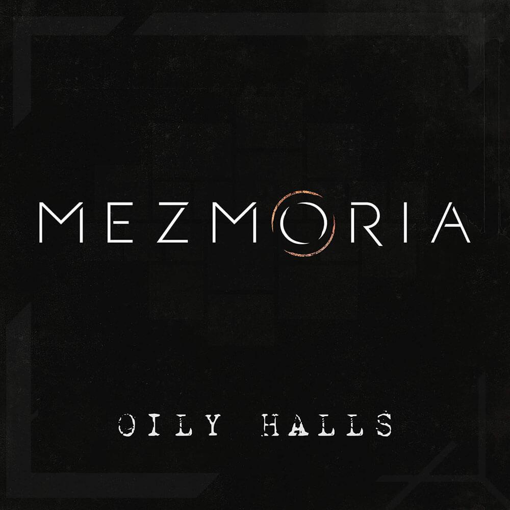 Mezmoria Oily Halls